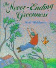 The Never-Ending Greenness (0688144802) by Neil Waldman
