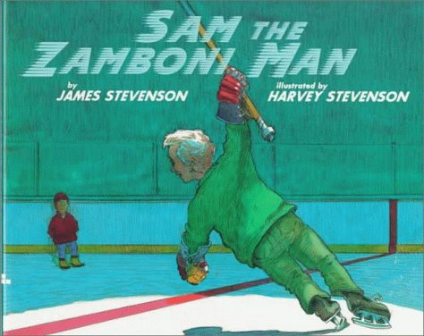 Sam the Zamboni Man: James Stevenson