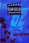 The Dead Celeb: A Lucy Freers Mystery: Maracotta, Lindsay