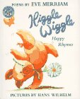 9780688145477: Higgle Wiggle: Happy Rhymes : Poems
