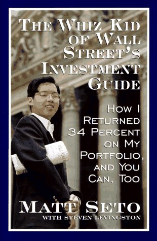 9780688145675: The Whiz Kid of Wall Street's Investment Guide: How I Returned 34% on My Portfolio