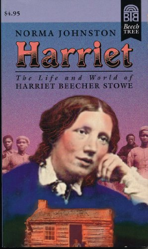 9780688145866: Harriet: The Life and World of Harriet Beecher Stowe
