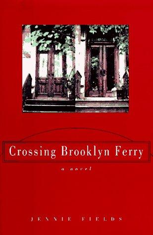 9780688145897: Crossing Brooklyn Ferry