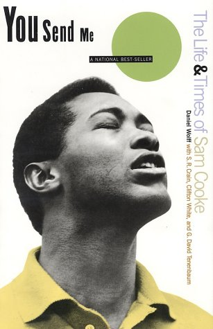 9780688146207: You Send Me: The Life and Times of Sam Cooke