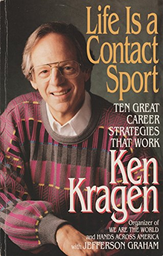 9780688146221: Life Is a Contact Sport: Ten Great Career Strategies That Work