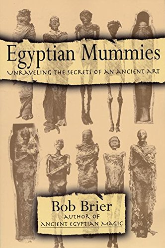 9780688146245: Egyptian Mummies: Unraveling the Secrets of an Ancient Art