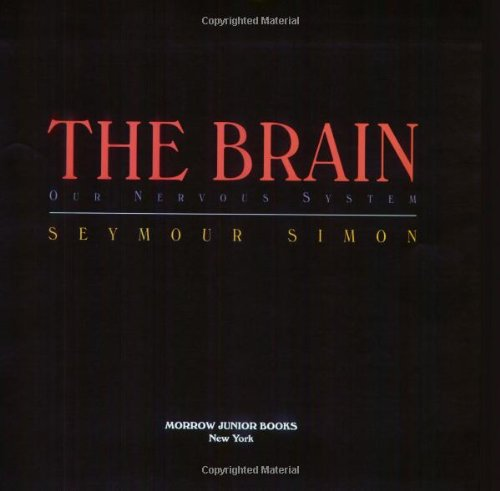 9780688146405: The Brain: Our Nervous System