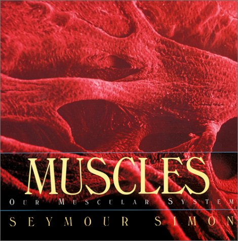 9780688146436: Muscles: Our Muscular System (Human Body (HarperCollins))