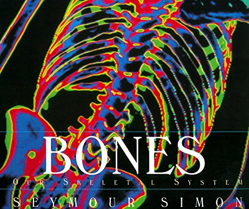 9780688146443: Bones: Our Skeletal System (Human Body (HarperCollins))