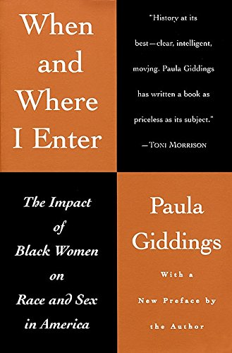 9780688146504: When and Where I Enter: The Impact of Black Women on Race and Sex in America
