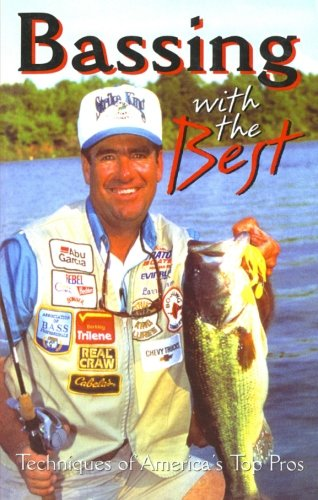 9780688146863: Bassing With the Best : Techniques of America's Top Pros