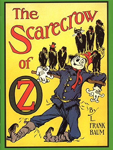 The Scarecrow Of Oz: Baum, L. Frank