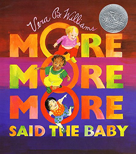 9780688147365: More More More, Said the Baby (A Caldecott Honor book)