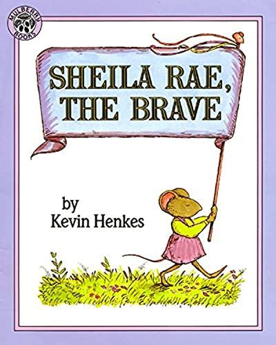 9780688147389: Sheila Rae, the Brave