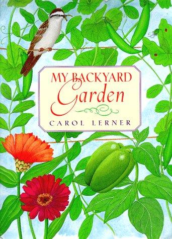 9780688147556: My Backyard Garden