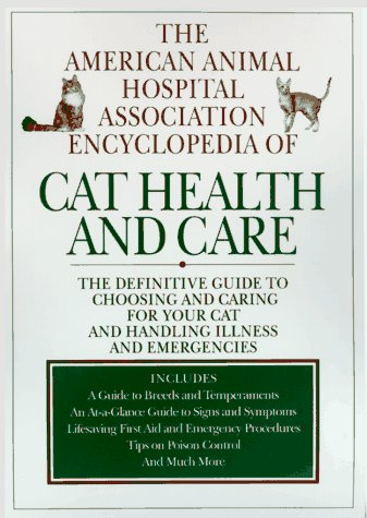 9780688147709: The American Animal Hospital Association Encyclopedia of Cat Health and Care