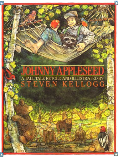 Johnny Appleseed Big Book: Kellogg, Steven