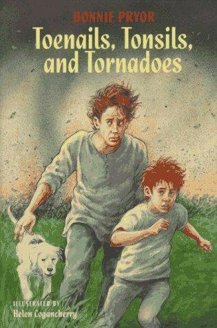 Toenails, Tonsils, and Tornadoes