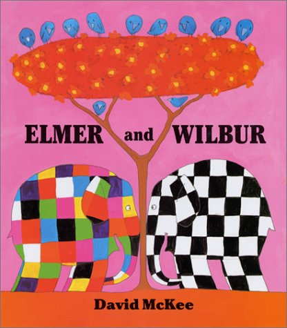 9780688149345: Elmer and Wilbur (Elmer Books)