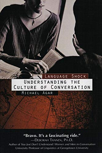 9780688149499: Language Shock: Understanding the Culture of Conversation