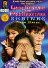 Lucy Forever and Miss Rosetree, Shrinks: Shreve, Susan Richards