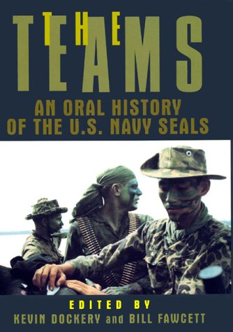 9780688149642: The Teams: An Oral History of the U.S. Navy Seals
