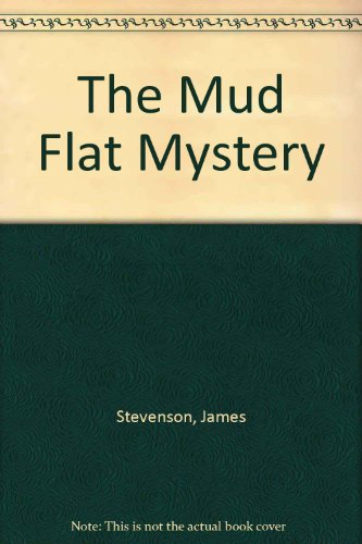 9780688149666: The Mud Flat Mystery