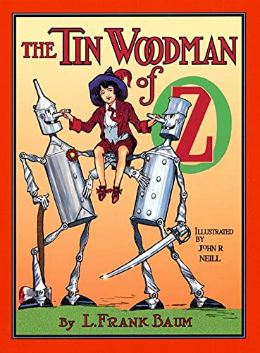 9780688149765: The Tin Woodman of Oz: A Faithful Story of the Astonishing Adventure Undertaken by the Tin Woodman, Assisted by Woot the Wanderer, the Scarecrow of Oz, and Polychrome, the Rainbow's Daughter