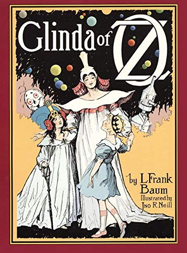 9780688149789: Glinda of Oz: In Which Are Related the Exciting Experiences of Princess Ozma of Oz, and Dorothy, in Their Hazardous Journey to the Home of the Flatheads, and to the