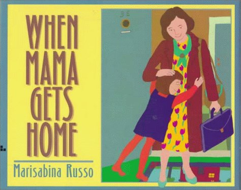 9780688149864: When Mama Gets Home