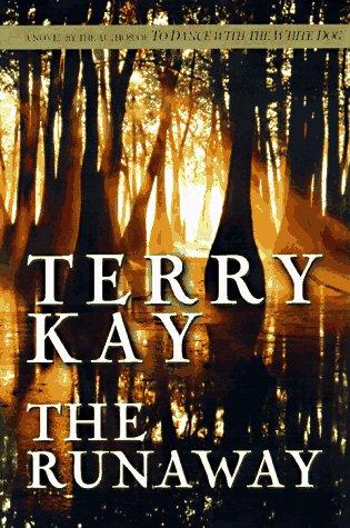 The Runaway: Kay, Terry