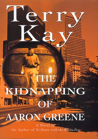 9780688150341: The Kidnapping of Aaron Greene