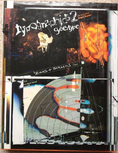 9780688150433: Typographics 2: Cybertype : 'Zines + Screens