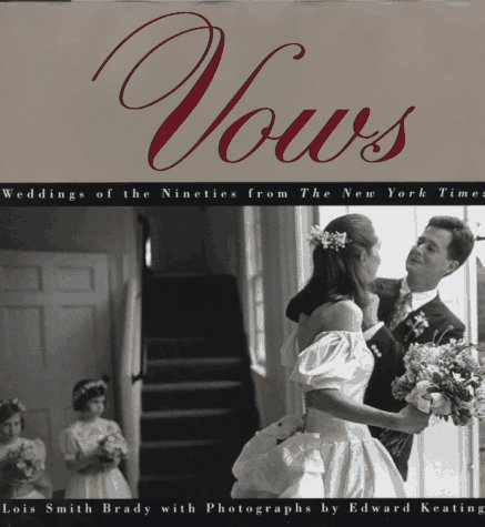 9780688150525: Vows: Weddings Of The Nineties From The New York Times