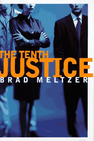 "The Tenth Justice "" Signed "": Meltzer, Brad"