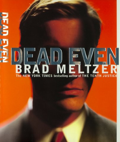 "Dead Even "" Signed "": Meltzer, Brad"