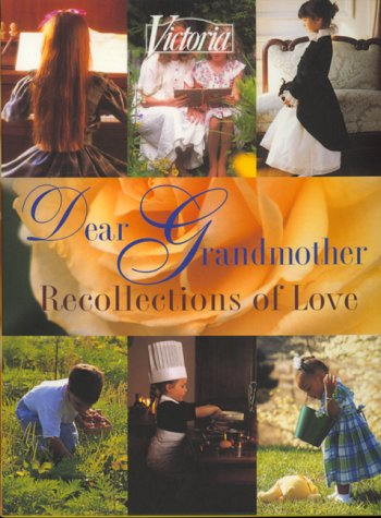 Victoria Dear Grandmother: Recollections of Love: Victoria (New York,
