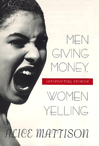 Men Giving Money, Women Yelling: Interesting Stories ***SIGNED BY AUTHOR!!!***