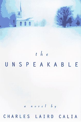 9780688151195: The Unspeakable: A Novel