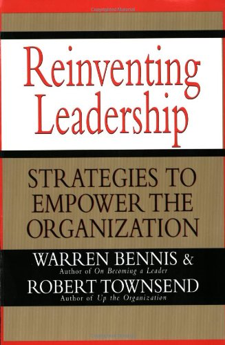 9780688151263: Reinventing Leadership: Strategies to Empower the Organization