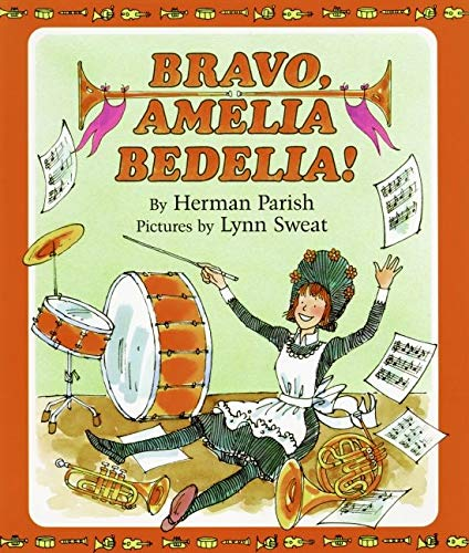 9780688151546: Bravo, Amelia Bedelia!