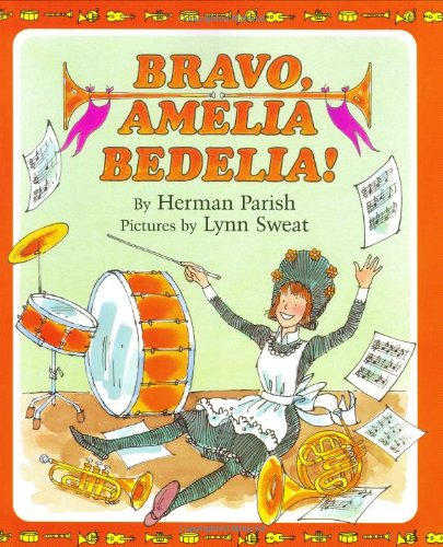 Bravo, Amelia Bedelia! (I Can Read Amelia Bedelia - Level 2) (0688151558) by Parish, Herman