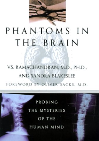 9780688152475: Phantoms in the Brain: Probing the Mysteries of the Human Mind