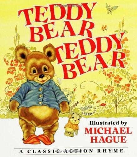 9780688152512: Teddy Bear, Teddy Bear: A Classic Action Rhyme