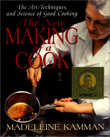 9780688152543: The New Making of a Cook: The Art, Techniques, And Science Of Good Cooking
