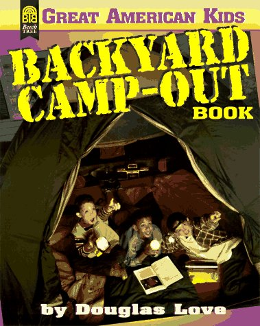 9780688152581: The Backyard Camp-Out Book