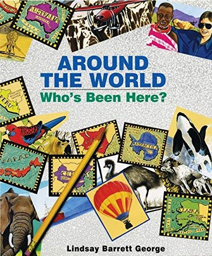9780688152680: Around the World: Who's Been Here?