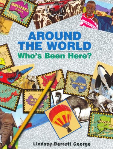 9780688152697: Around the World: Who's Been Here?