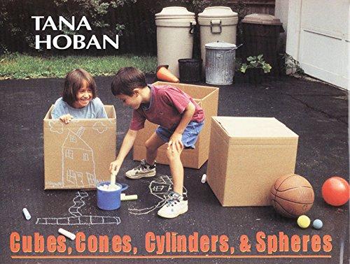 Cubes, Cones, Cylinders, & Spheres: Tana Hoban