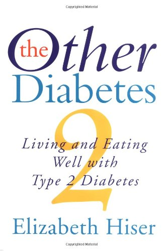 9780688153298: Other Diabetes, The: Living And Eating Well With Type 2 Diabetes